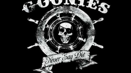 Camiseta Los Goonies. Never Say Die