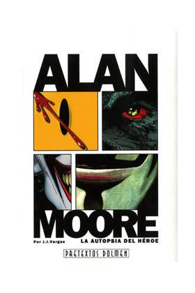 Libro Alan Moore: La autópsia del heroe