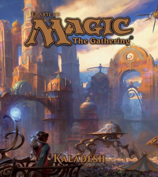 Libro El Arte de Magic. The Gathering. Kaladesh