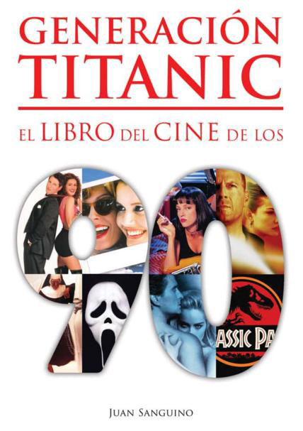 Libro Generación Titanic. El libro del cine de los 90