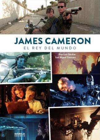 Libro James Cameron. El Rey del Mundo