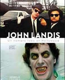 Libro John Landis. Un Hombre Lobo en Hollywood