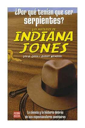 Libro Los Misterios de Indiana Jones: ¿Por qué tenían que ser serpientes?