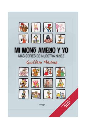 Libro Mi Mono Amedio y Yo