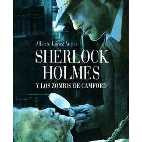 Libro Sherlock Holmes y los Zombis de Camford