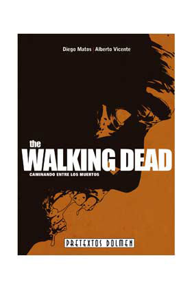Libro The Walking Dead. Caminando entre los Muertos