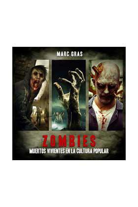 Libro Zombies. Muertos Vivientes en la Cultura Popular