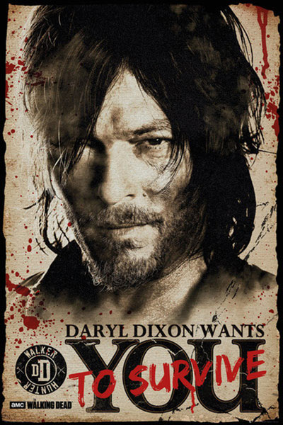 Póster Daryl Dixon Wants you to Survive. The Walking Dead